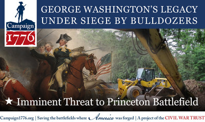 Location of George Washington's charge at Princeton is being bulldozed by the Institute for Advanced Study, so it can build faculty housing on the site.