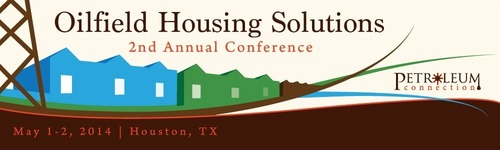 The 2nd Annual Oilfield Housing Solutions Conference  (PRNewsFoto/The Petroleum Connection)