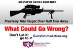 --INSANE-- Military Precision Guided Sniper Rifles ARE BEING SOLD TO THE PUBLIC (PRNewsFoto/National Gun Victims Action ...)