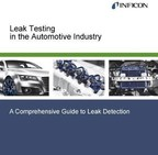 INFICON Has New E-book Guide To Leak Testing For The Auto Industry