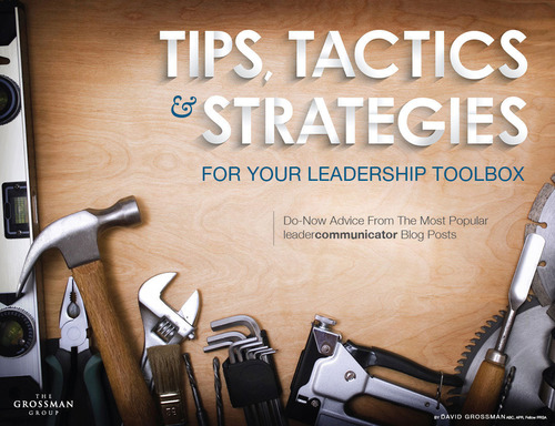 New eBook: Tips, Tactics and Strategies for Your Leadership Toolbox by Leadership Expert David Grossman.  (PRNewsFoto/The Grossman Group)
