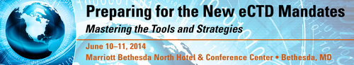 FDAnews: Preparing for the New eCTD Mandates Workshop, June 10-11 (PRNewsFoto/FDAnews)