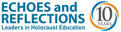 Echoes and Reflections Marks 10 Years as a Leader in Holocaust Education
