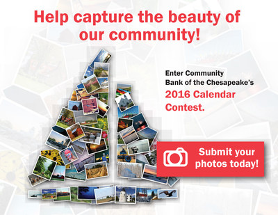 The public is invited to submit photos to Community Bank of the Chesapeake's 2016 Calendar Contest, running now through September 25.