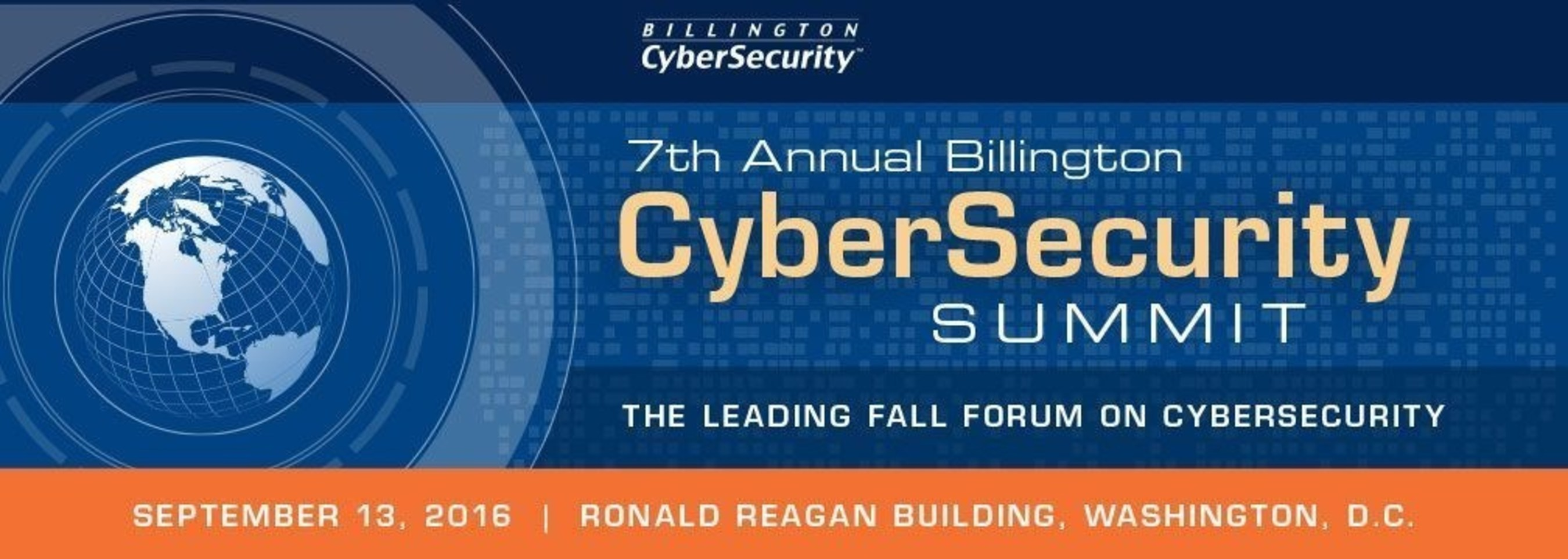 Top U.S. Defense/Intel Cybersecurity Experts and U.K. and Israel Cyber Chiefs to Speak at 7th Annual Billington CyberSecurity Summit
