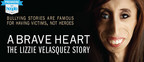 """A Brave Heart: The Lizzie Velasquez Story"" now available on hoopla digital."