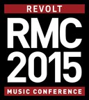 2015 REVOLT Music Conference, October 15-18, 2015