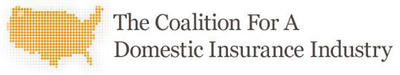 The Coalition for a Domestic Insurance Industry.  (PRNewsFoto/The Coalition for a Domestic Insurance Industry)