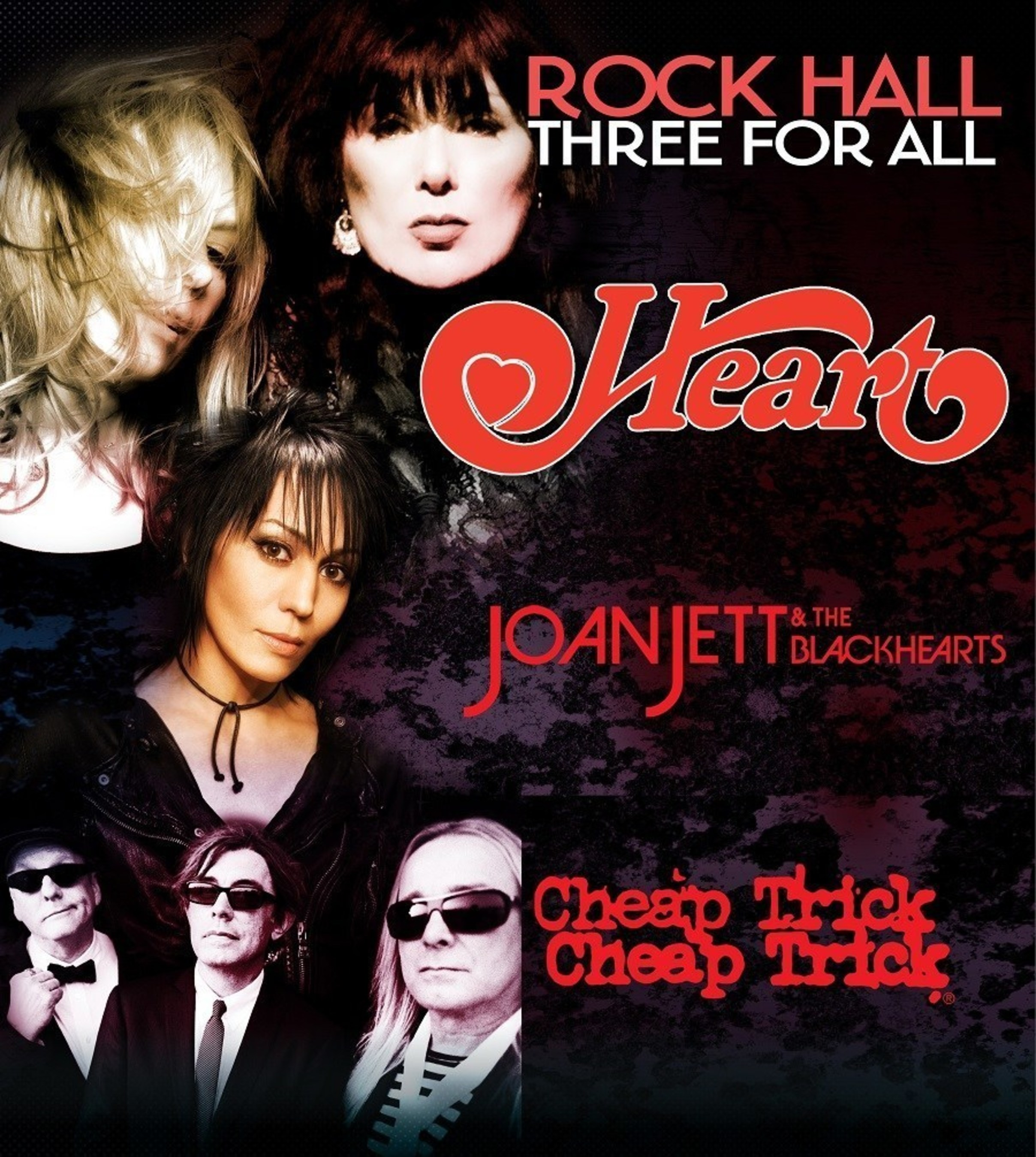 HEART, JOAN JETT & THE BLACKHEARTS AND CHEAP TRICK TO TOUR SUMMER 2016 ON ROCK HALL THREE FOR ALL TOUR