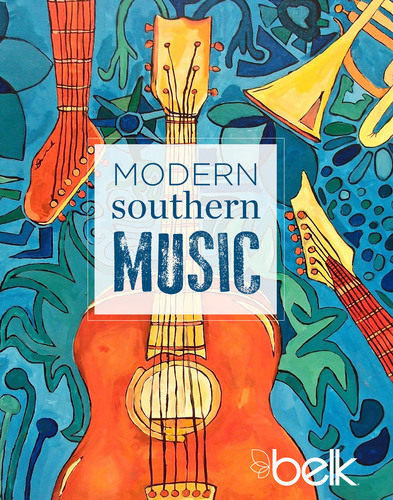 Belk Announces Year of Modern. Southern. Music.