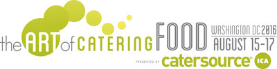 The Art of Catering Food 2016: Catersource's One-of-a-Kind Culinary Conference Heads to the Nation's Capital August 15-17