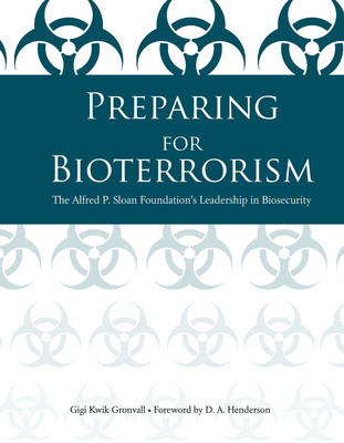 Preparing for Bioterrorism, by Gigi Kwik Gronvall.  (PRNewsFoto/Center for Biosecurity of UPMC)