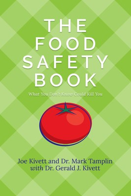 Released just in time for the holidays, The Food Safety Book: What You Don't Know Could Kill You makes a great gift for home cooks hosting a holiday meal, newlyweds setting up their very first kitchen, sports fans tailgating before a game, travelers who need to ensure illness-free journeys and anyone interested in preparing safe, fresh and great-tasting food.