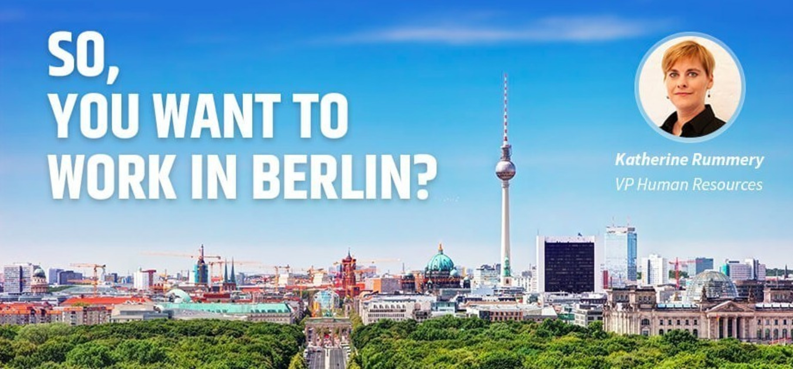 So, you want to work in Berlin?