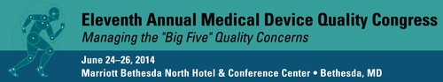 FDAnews Announces: Early Bird Discount Ends May 23 for 11th Annual Medical Device Quality Congress, June 24-26 (PRNewsFoto/FDAnews)