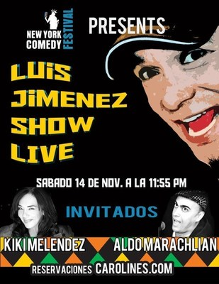 THE LUIS JIMENEZ SHOW LIVE @ CAROLINES IN NYC!!