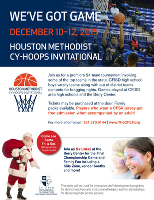 You're invited to the Houston Methodist Cy-Hoops Invitational, scheduled December 10-12, 2015. Cy-Fair ISD (CFISD) high school boys varsity teams along with out-of-district teams will compete for bragging rights. Games will be played at CFISD area high schools and the Berry Center.