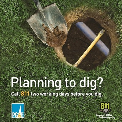 PG&E reminds customers to always call 811 before any digging project (PRNewsFoto/Pacific Gas and Electric Company)