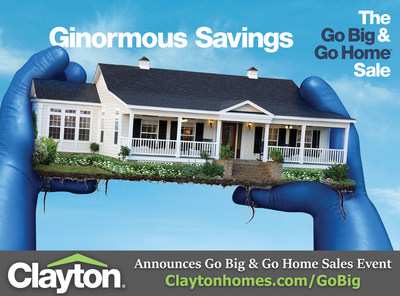 Clayton Homes' Go Big & Go Home Sale gives homebuyers up to $7,500 off new homes