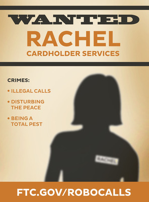 Rachel from Cardholder Services.  (PRNewsFoto/Federal Trade Commission)
