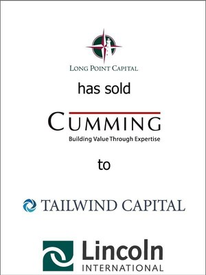 Lincoln International represents Cumming Group, Inc., which has received a significant investment from Tailwind Capital