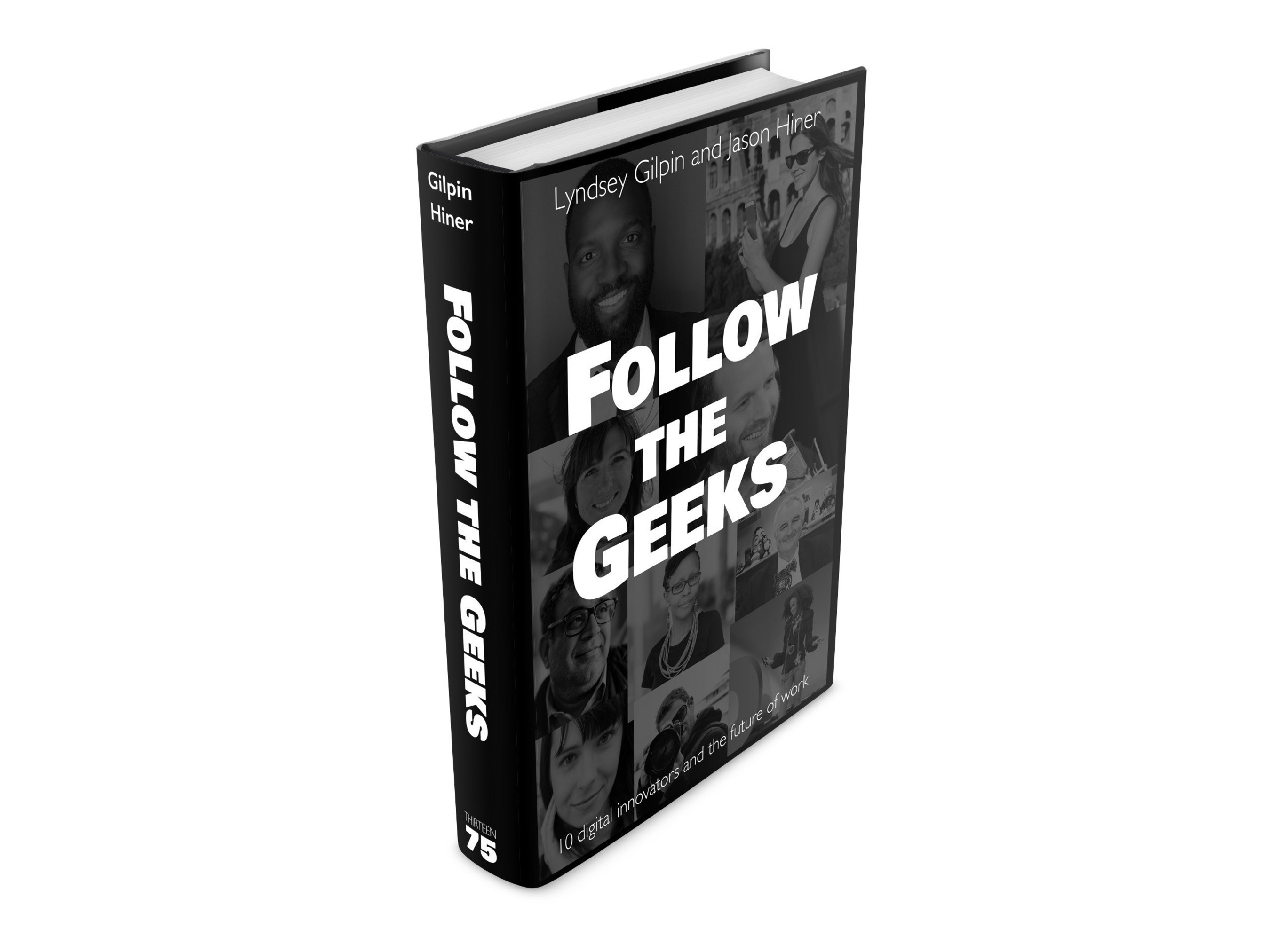Future of work will be much more entrepreneurial, says new book Follow the Geeks