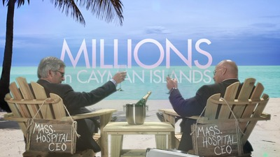 TV and Radio Ads Launched on Hospital CEOs Receiving Excessive Pay and Storing Public Funds in Cayman Islands (PRNewsFoto/Massachusetts Nurses Association)