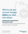 10 Questions to Ask Your Press Release Service