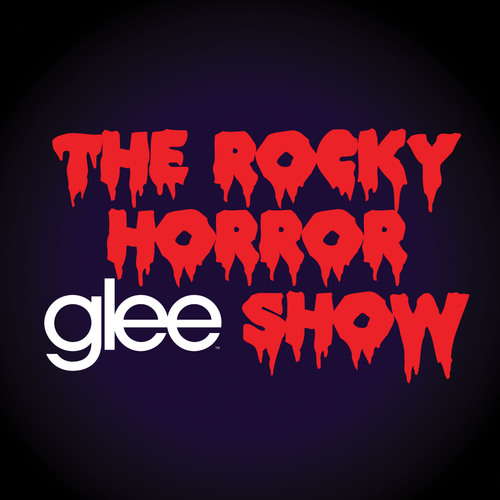 GLEE: THE MUSIC, THE ROCKY HORROR GLEE SHOW IN STORES OCTOBER 19.  (PRNewsFoto/Columbia Records)