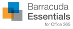 Barracuda Essentials for Office 365 - a suite of cloud services designed to assist customers looking for additional layers of security, archiving, and data protection for their Office 365 environments.