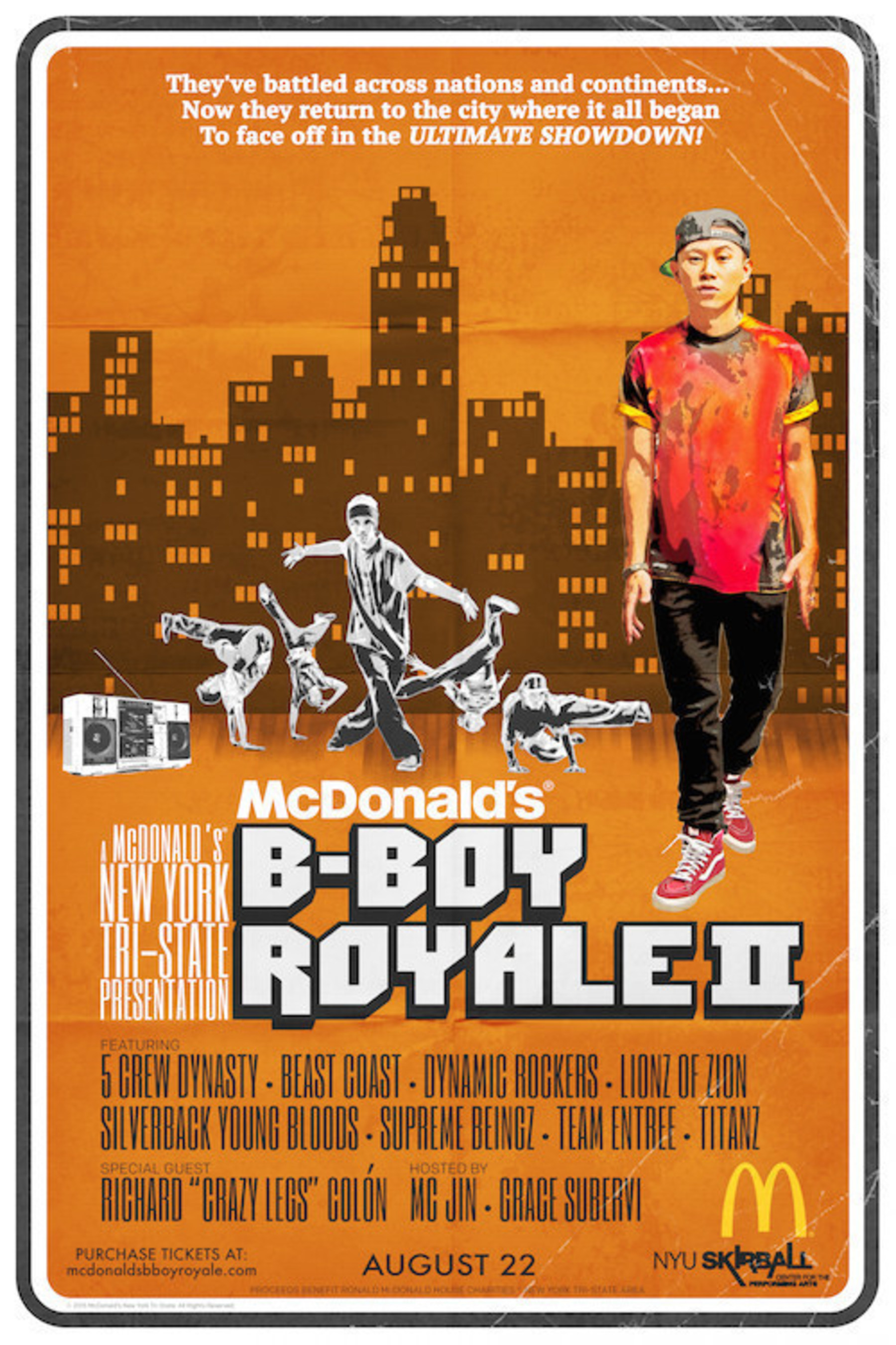 McDonald's B-Boy Royale II, the city's largest annual breakdance competition, will take place on August 22 at the NYU Skirball Center for the Performing Arts.