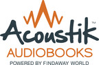 Baker & Taylor and Findaway World Launch Multi-Year Agreement for Acoustik™ Audiobooks