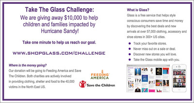 Take the Glass challenge to help us giveaway $10,000 to help children and families impacted by Hurricane Sandy www.shopglass.com/challenge.  (PRNewsFoto/Glass)