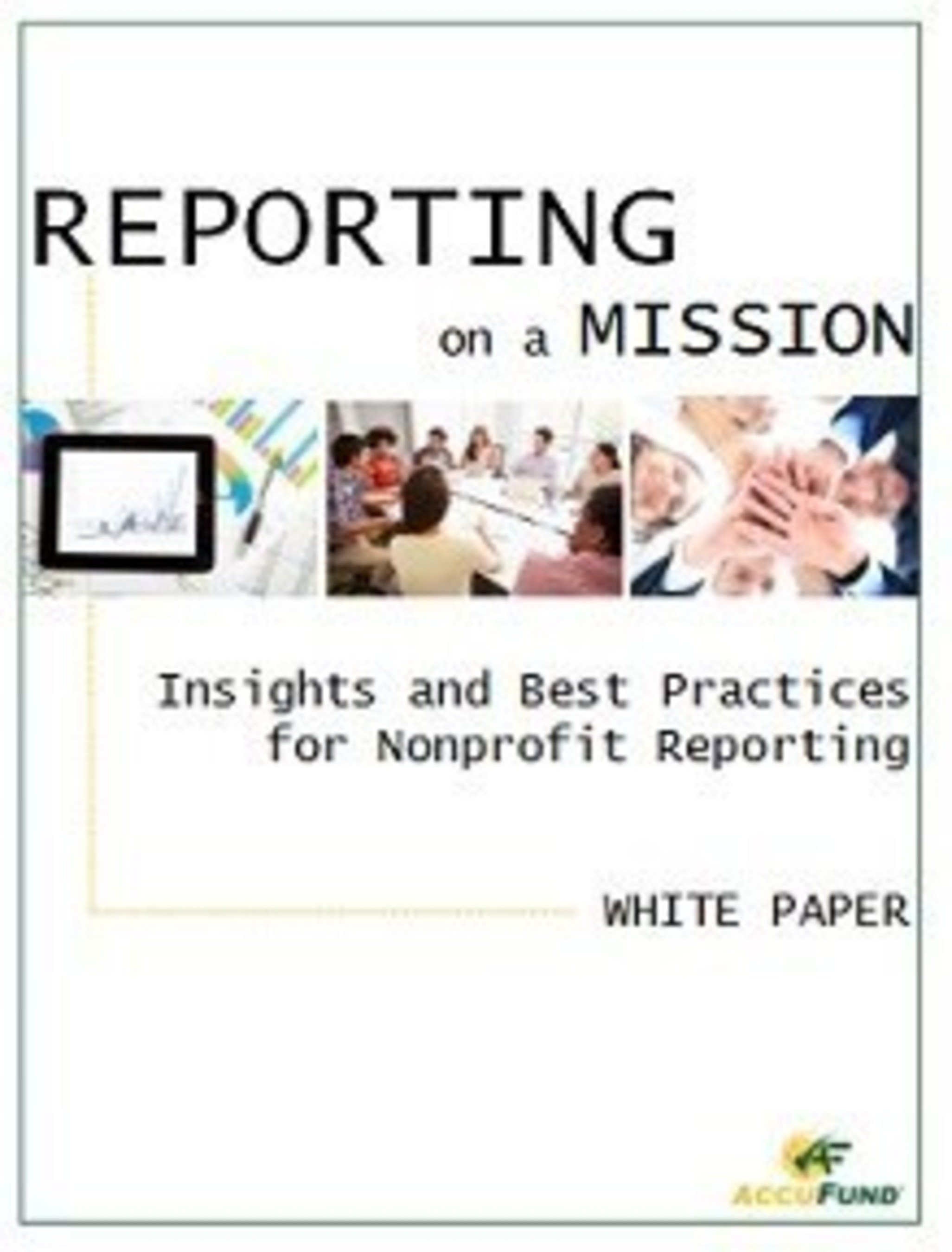 New Nonprofit White Paper: Reporting on a Mission.