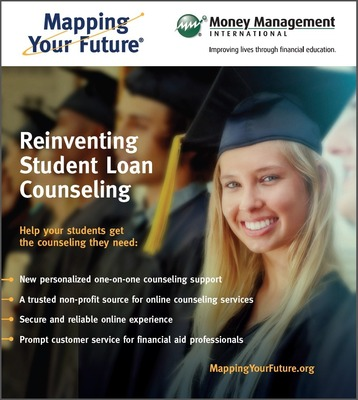 Mapping Your Future - Reinventing Student Loan Counseling (PRNewsFoto/Money Management International)