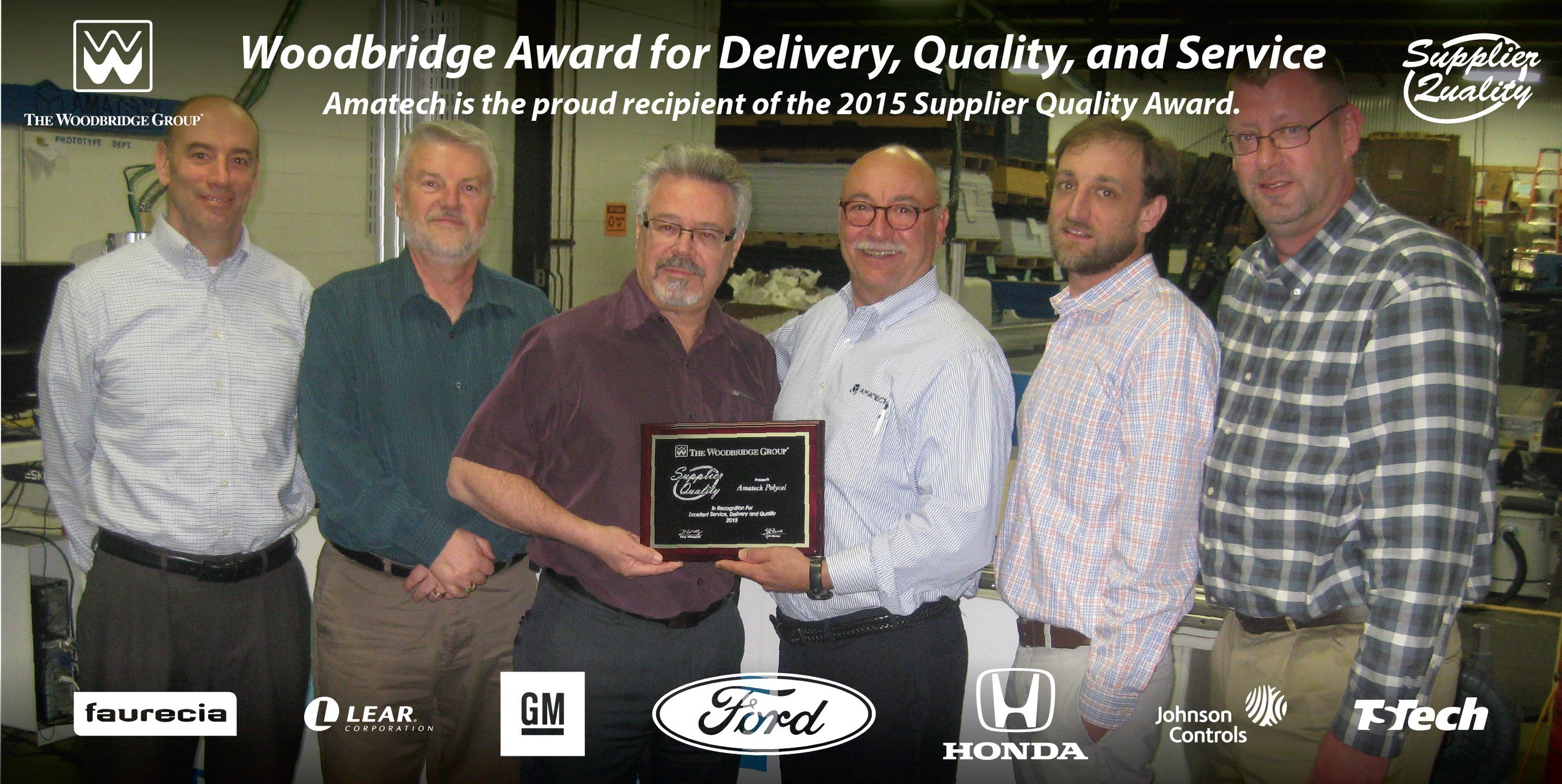 The Amatech team accepting their award for excellence in customer service from the Woodbridge Group. The Woodbridge Group is a leading supplier of foam for the automotive industry and has been working with Amatech, Inc. for well over a decade.