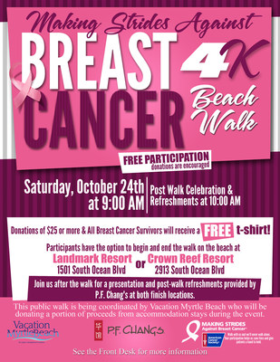 The Vacation Myrtle Beach resort group announced a partnership with the American Cancer Society to create the inaugural Making Strides Against Breast Cancer Beach Walk on Saturday, October 24.