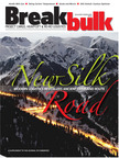 Boom in Breakbulk Transportation Reawakens Famed Silk Road