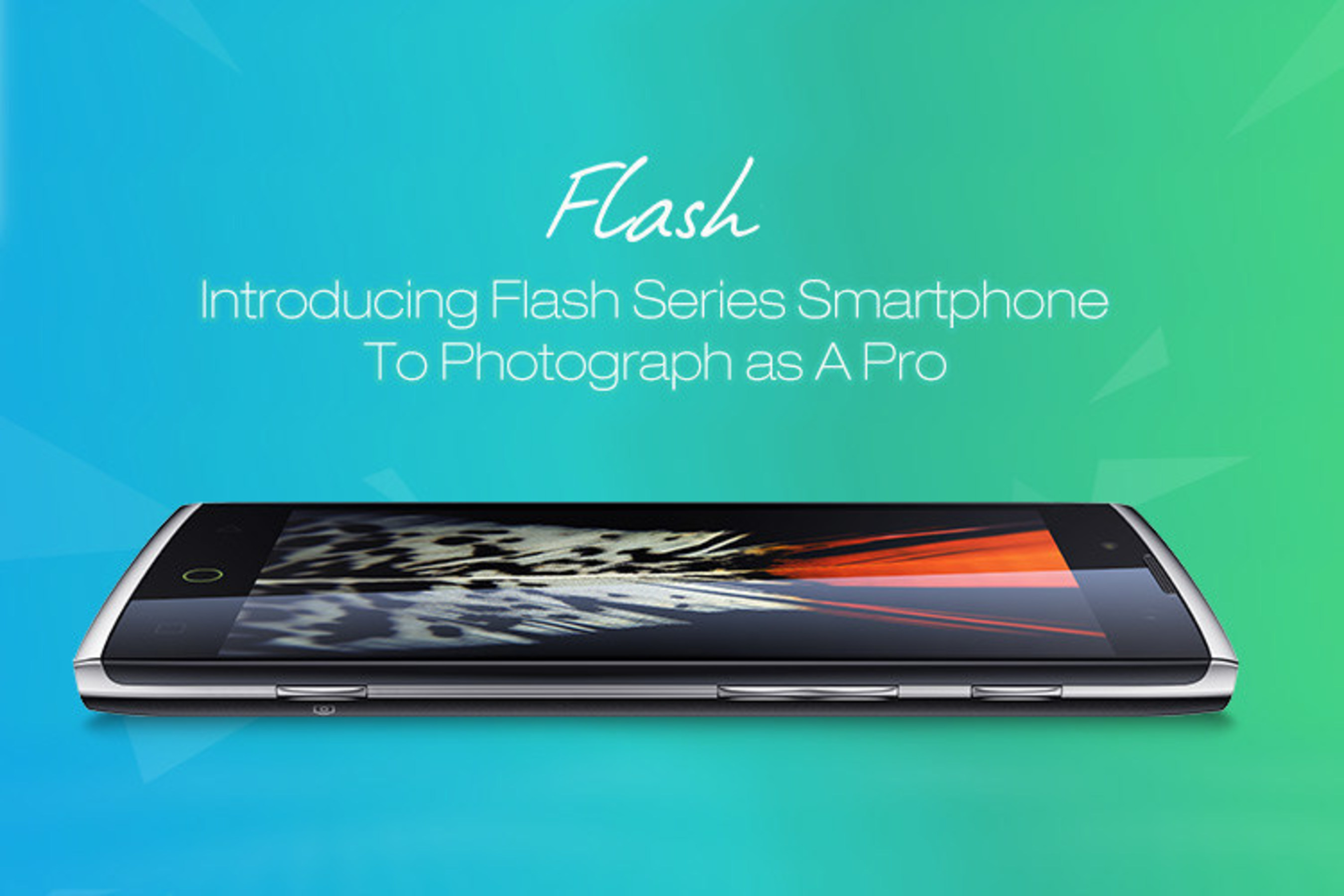 Introducing Flash Series Smartphone