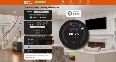 Direct Energy is the first Nest energy partner to integrate with Nest through the Works with Nest program in Direct Energy's online account management tool, MyAccount. All Direct Energy customers will now be able to access and control their Nest Thermostat within MyAccount, where they manage their energy account, pay energy bills, track energy usage and get personalized insights, recommendations and offers.