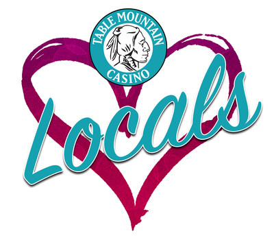 Table Mountain Casino Loves Locals!