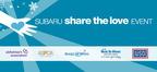 Subaru kicks off 5th annual Share the Love sales event. (PRNewsFoto/Subaru of America, Inc.)