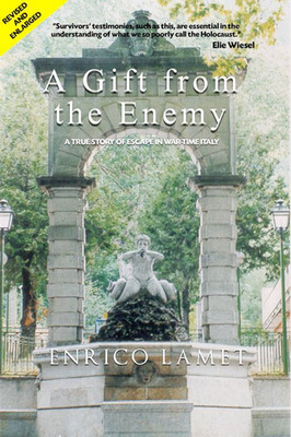 A Gift from the Enemy by Enrico Lamet. (PRNewsFoto/Book Publicity Services) (PRNewsFoto/BOOK PUBLICITY SERVICES)