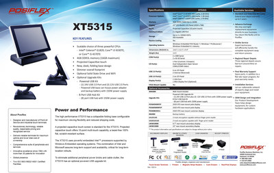 Part of the Clearwave solution is the Posiflex XT5315. This high-performance, projected capacitive touch screen terminal uses powerful embedded Intel(TM) processors supported by Windows Embedded operating systems. To eliminate additional peripheral power bricks and cable clutter, the XT5315 has an optional powered USB upgrade kit.