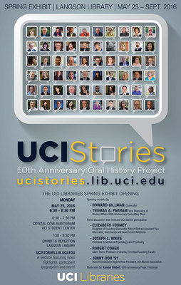 UCI Libraries' UCI Stories Exhibit, Website and Book Launch | Monday, May 23, 2016