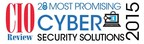 CIO Review - 20 Most Promising Cyber Security Solutions 2015