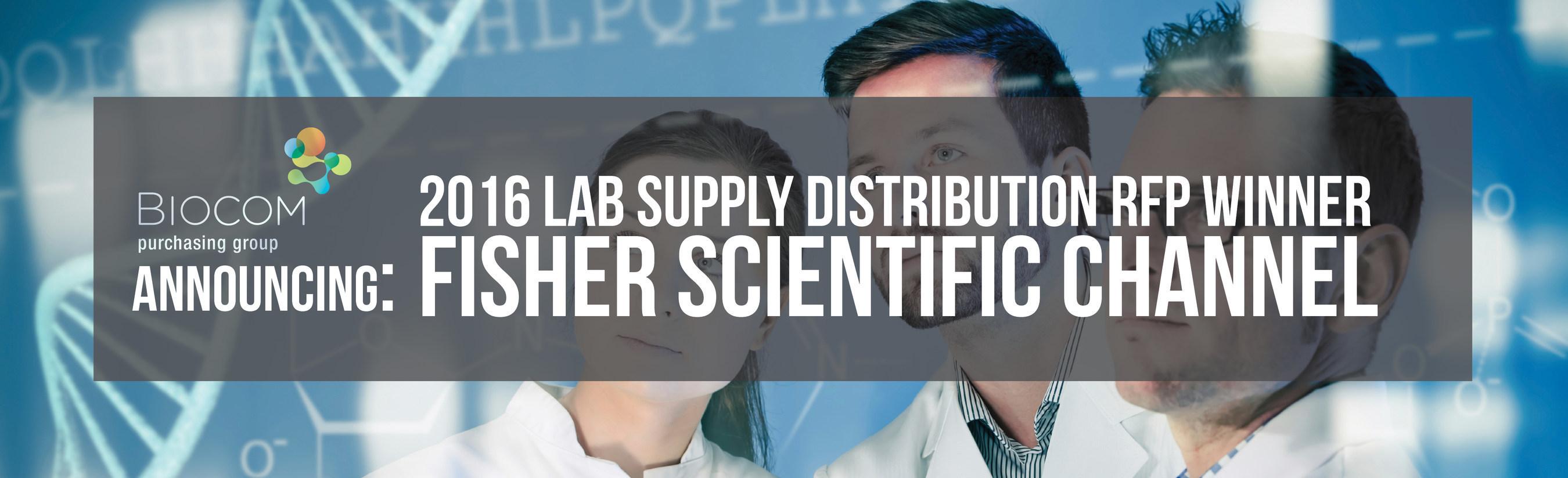 Biocom Purchasing Group Announces 2016 Lab Supply Distribution RFP Winner - Fisher Scientific Channel