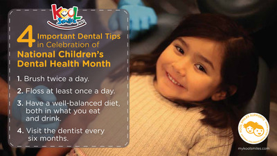 4 Important Dental Tips in Celebration of National Children's Dental Health Month.  (PRNewsFoto/Kool Smiles)