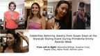 Celebrities Previewed Jewelry From Susan Eisen at StyleLab's Styling Event During Emmy Awards Week
