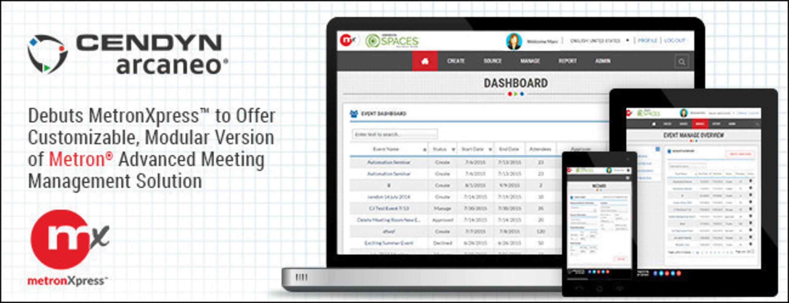 Cendyn Arcaneo® Reveals MetronXpress™ to Offer Customizable, Modular Version of Metron® Advanced